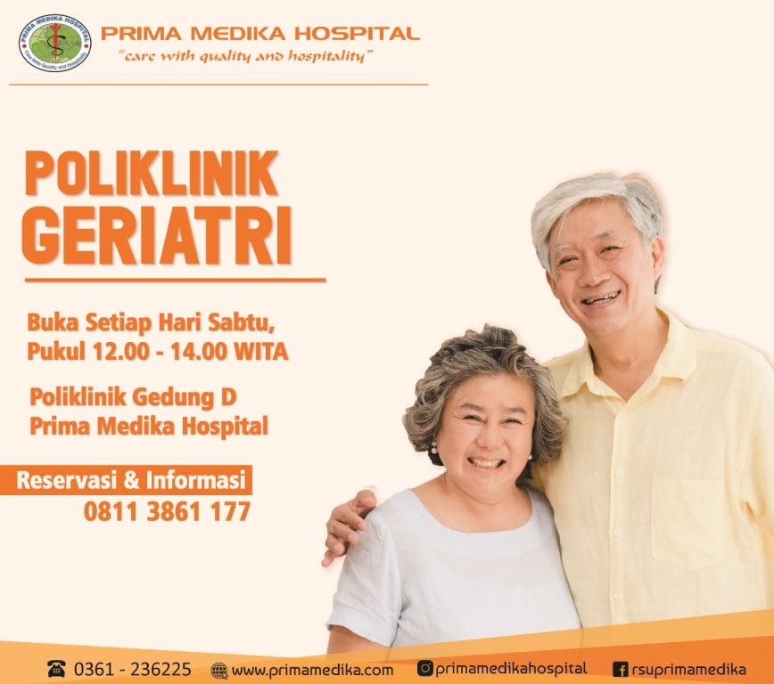 Poliklinik Geriatri hadir tiap hari Sabtu, di Prima Medika Hospital !